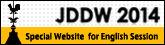 JDDW 2014 Special Website for English Session